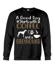 A Good Day With Coffee And Greyhound Crewneck Sweatshirt thumbnail