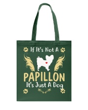 It Is Just A Papillon Tote Bag thumbnail