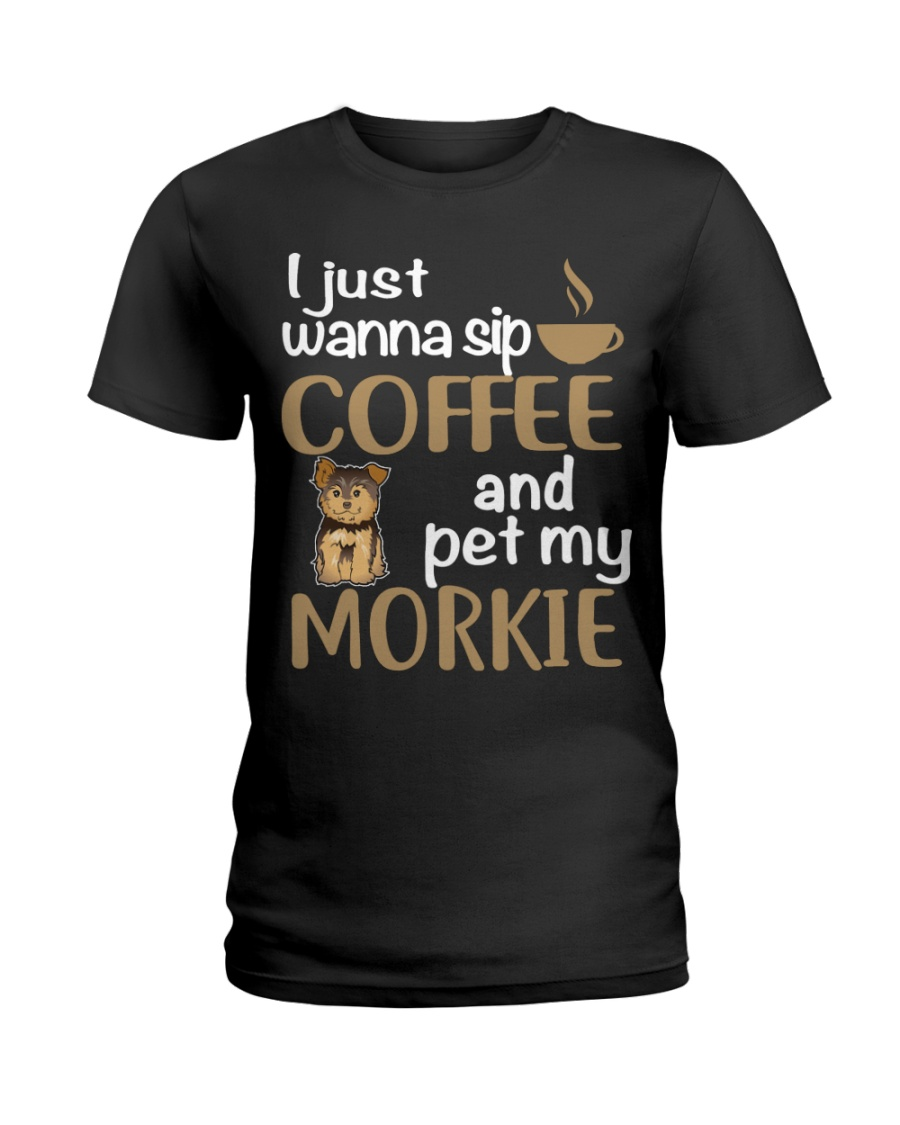Drink Coffee WIth My Morkie Ladies T-Shirt