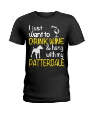 Drink Wine With Patterdale Terrier  Ladies T-Shirt tile