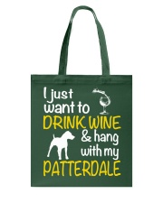 Drink Wine With Patterdale Terrier  Tote Bag thumbnail