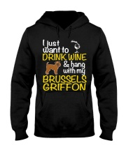 Drink Wine With My Brussels Griffon Hooded Sweatshirt thumbnail