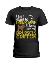 Drink Wine With My Brussels Griffon Ladies T-Shirt thumbnail