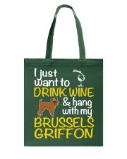 Drink Wine With My Brussels Griffon Tote Bag thumbnail