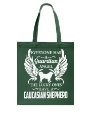 My Guardian Angel Is A Caucasian Shepherd Tote Bag thumbnail