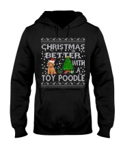 Christmas Is Better With A Toy Poodle Hooded Sweatshirt thumbnail