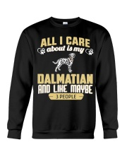 All I Care About Is My Dalmatian Crewneck Sweatshirt thumbnail
