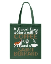 A Good Day With Coffee And Saint Bernard Tote Bag thumbnail