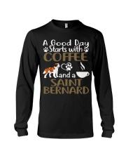 A Good Day With Coffee And Saint Bernard Long Sleeve Tee thumbnail