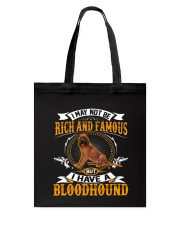 Rich And Famous With Bloodhound Tote Bag thumbnail