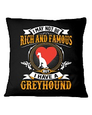 Rich And Famous WIth Greyhound Square Pillowcase thumbnail