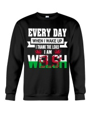 Thanks Lord I am Welsh Crewneck Sweatshirt thumbnail
