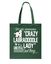 Crazy Labradoodle Lady Tote Bag thumbnail