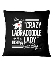 Crazy Labradoodle Lady Square Pillowcase thumbnail
