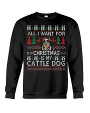 All I Want For Christmas Is My Cattle Dog Crewneck Sweatshirt tile