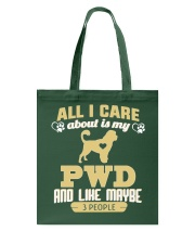 All I Care About Is My PWD Tote Bag thumbnail