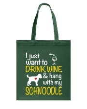 Drink Wine WIth My Schnoodle Tote Bag thumbnail