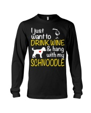 Drink Wine WIth My Schnoodle Long Sleeve Tee thumbnail