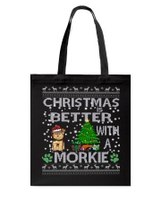 Christmas Is Better With A Morkie Tote Bag thumbnail