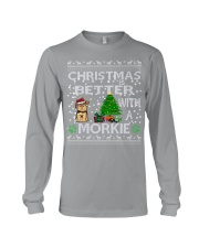 Christmas Is Better With A Morkie Long Sleeve Tee thumbnail
