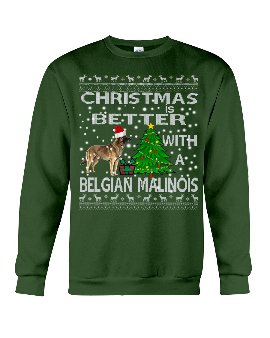 Christmas Is Better With A Belgian Malinois Crewneck Sweatshirt