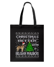 Christmas Is Better With A Belgian Malinois Tote Bag thumbnail