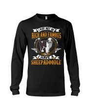 Rich And Famous WIth Sheepadoodle Long Sleeve Tee thumbnail
