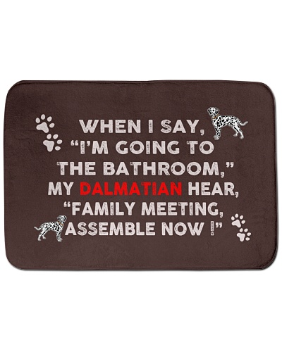 I'm Going To The Bathroom with My Dalmatian