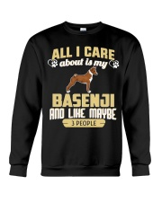 All I Care About Is My Basenji Crewneck Sweatshirt thumbnail
