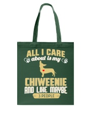 All I Care About Is My Chiweenie Tote Bag thumbnail