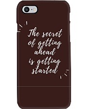 THE SECRET OF GETTING AHEAD IS GETTING STARTED  Phone Case thumbnail