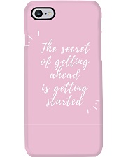 THE SECRET OF GETTING AHEAD IS GETTING STARTED  Phone Case i-phone-7-case