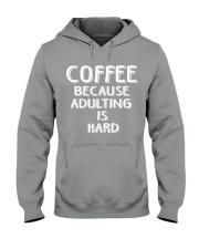 ADULTING IS HARD Hooded Sweatshirt thumbnail