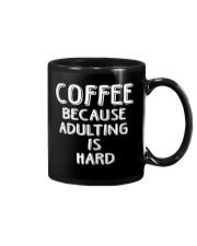 ADULTING IS HARD Mug thumbnail