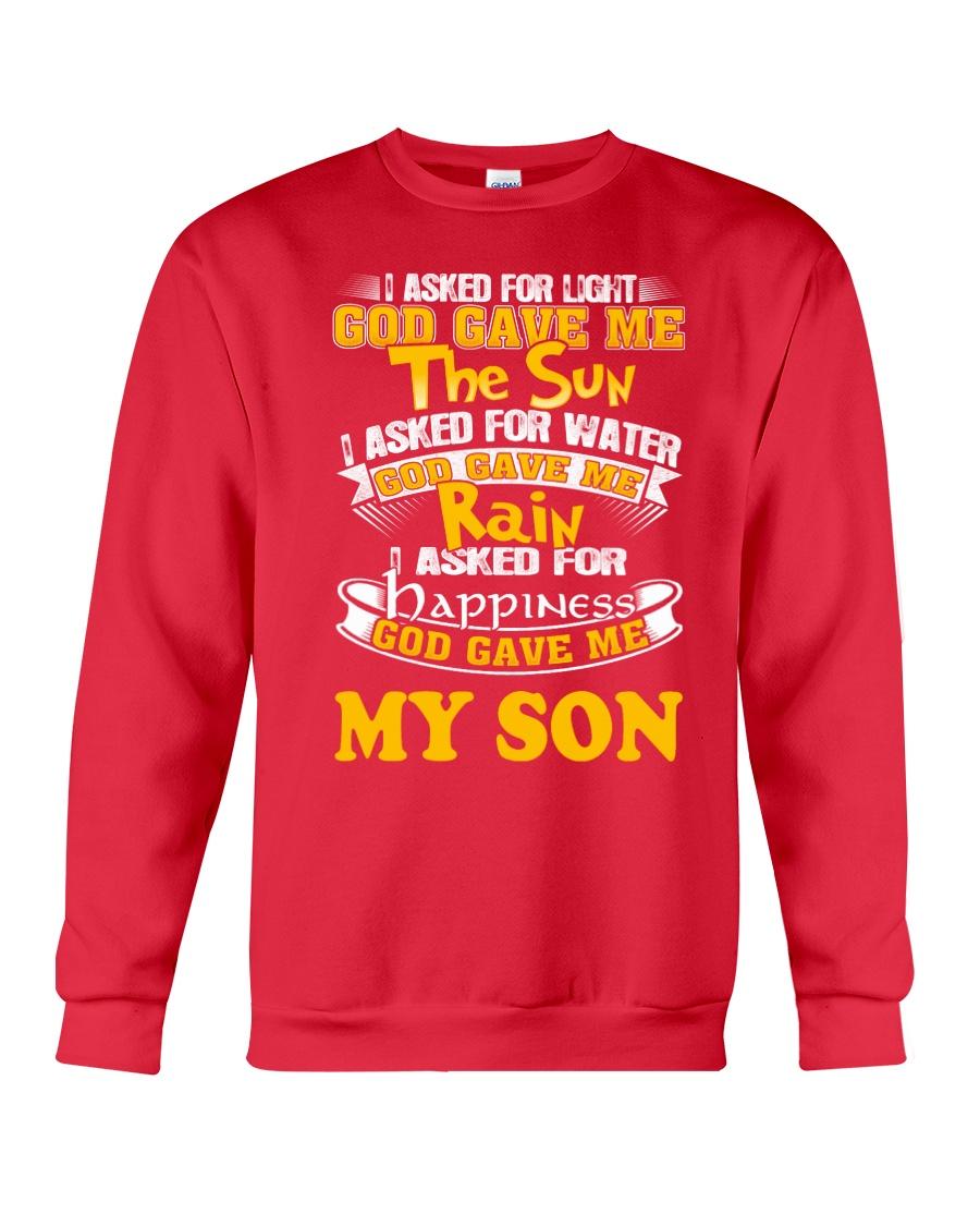 GOD GAVE ME MY SON Crewneck Sweatshirt
