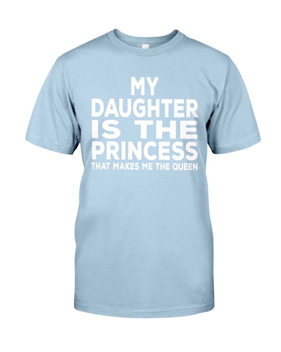 MAKES ME THE QUEEN Classic T-Shirt