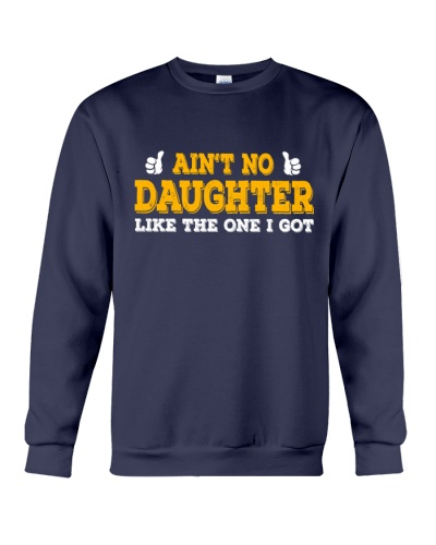 AIN'T NO DAUGHTER LIKE THE ONE I GOT