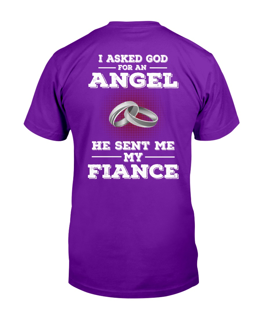 GOD SENT ME MY FIANCE Classic T-Shirt