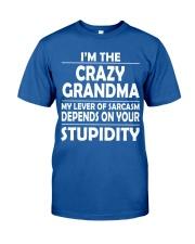 CRAZY  GRANDMA Classic T-Shirt front