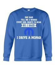 I DRIVE A MOPAR Crewneck Sweatshirt front