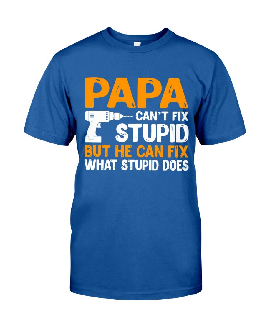 PAPA CAN FIX Classic T-Shirt