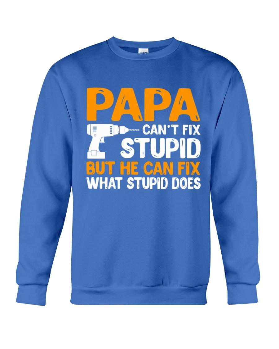 PAPA CAN FIX Crewneck Sweatshirt