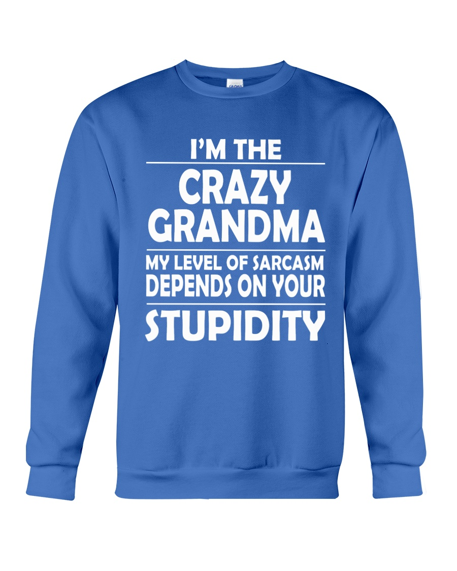 CRAZY  GRANDMA Crewneck Sweatshirt