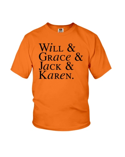 Will and Grace and Karen and Jack t shirt