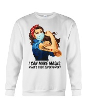 Quilter I can make masks whats your superpower Crewneck Sweatshirt thumbnail