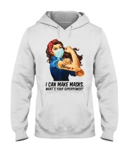 Quilter I can make masks whats your superpower Hooded Sweatshirt thumbnail