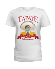 Tapate la pinche boca cabronavirus shirt Ladies T-Shirt thumbnail
