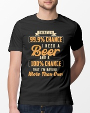 That I'm Having More Than One Beer shirt Classic T-Shirt lifestyle-mens-crewneck-front-13