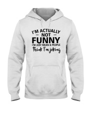 I'm actually not funny i'm just mean and people Hooded Sweatshirt thumbnail