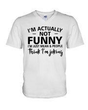 I'm actually not funny i'm just mean and people V-Neck T-Shirt tile